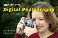 Step-by-Step Digital Photography : A Guide for Beginners артикул 1762a.